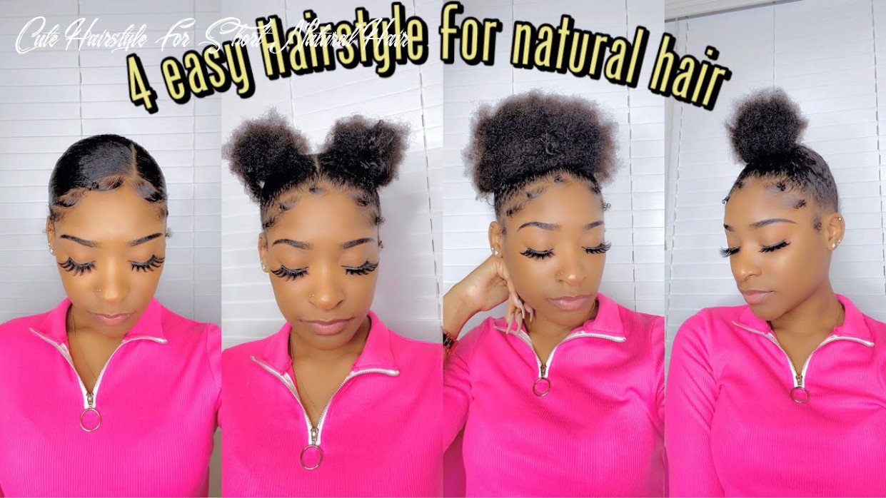 11 simple cute hairstyle for short natural hair cute hairstyle for short natural hair