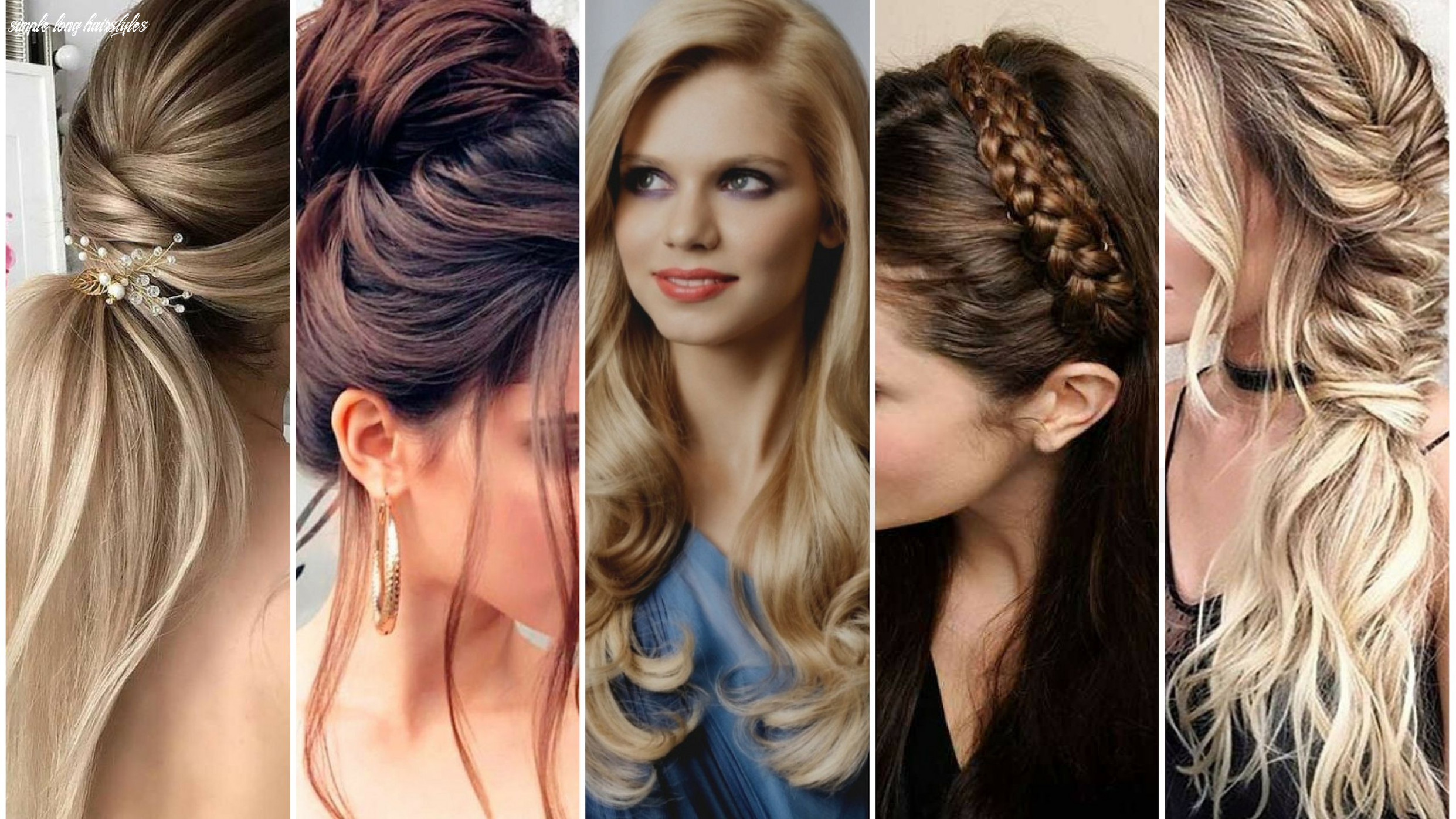 11 simple long hairstyles for party look ideas simple long hairstyles