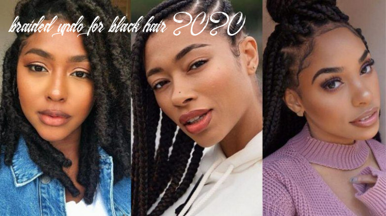 12 best braided hairstyles for black women to try in 12 braided updo for black hair 2020