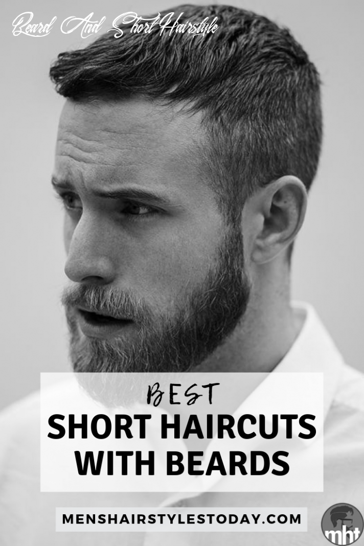 12 best short hairstyles with beards for men (12 guide) | short
