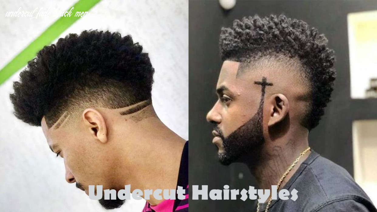 12 Killer Undercut Hairstyles for Black Men | New Natural Hairstyles