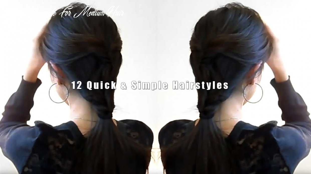 12 quick & simple hairstyles daily hairstyle for medium hair