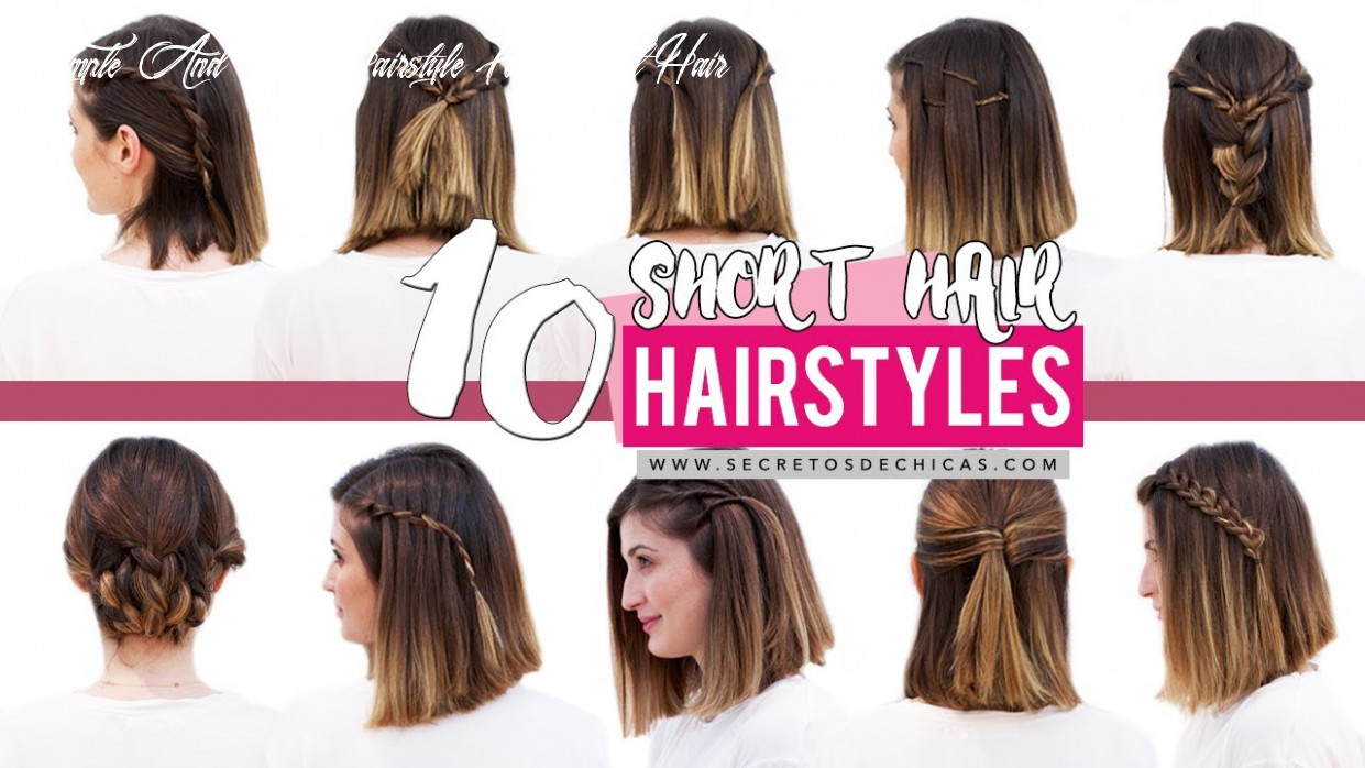 12 quick and easy hairstyles for short hair | patry jordan simple and easy hairstyle for short hair