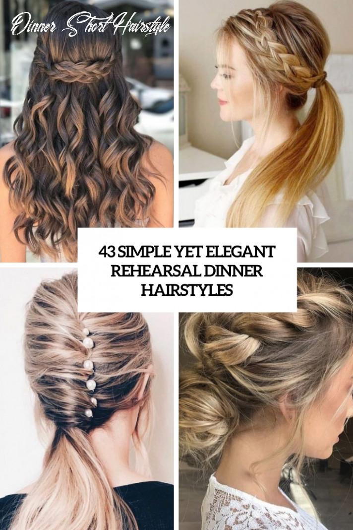 12 Simple Yet Elegant Rehearsal Dinner Hairstyles - Weddingomania
