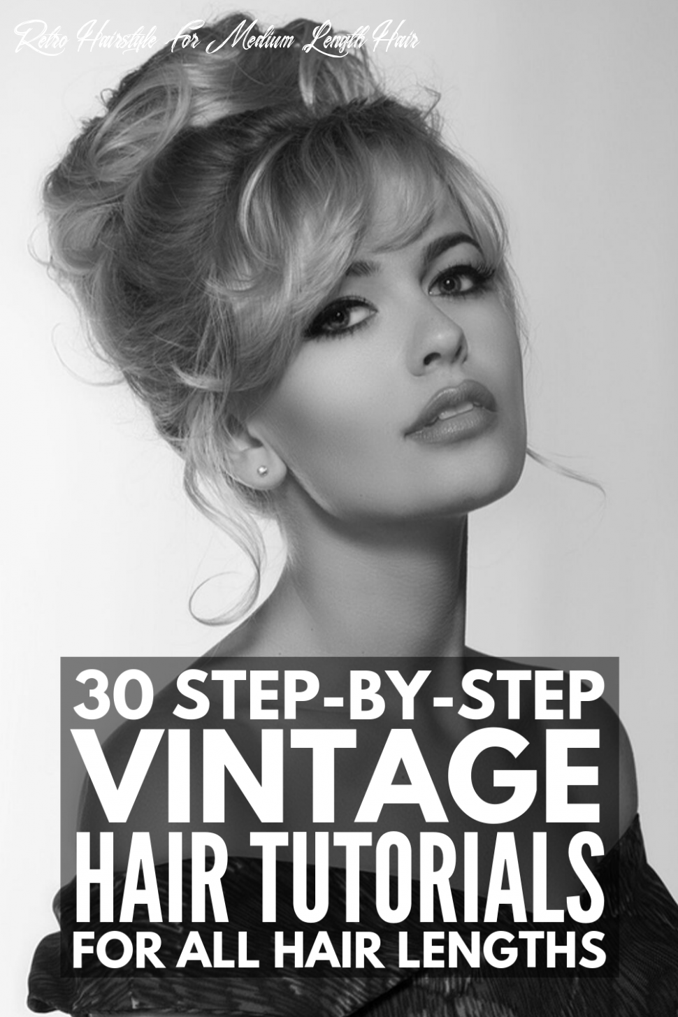 12 Step-by-Step Vintage Hairstyles for All Hair Lengths | Hair ...