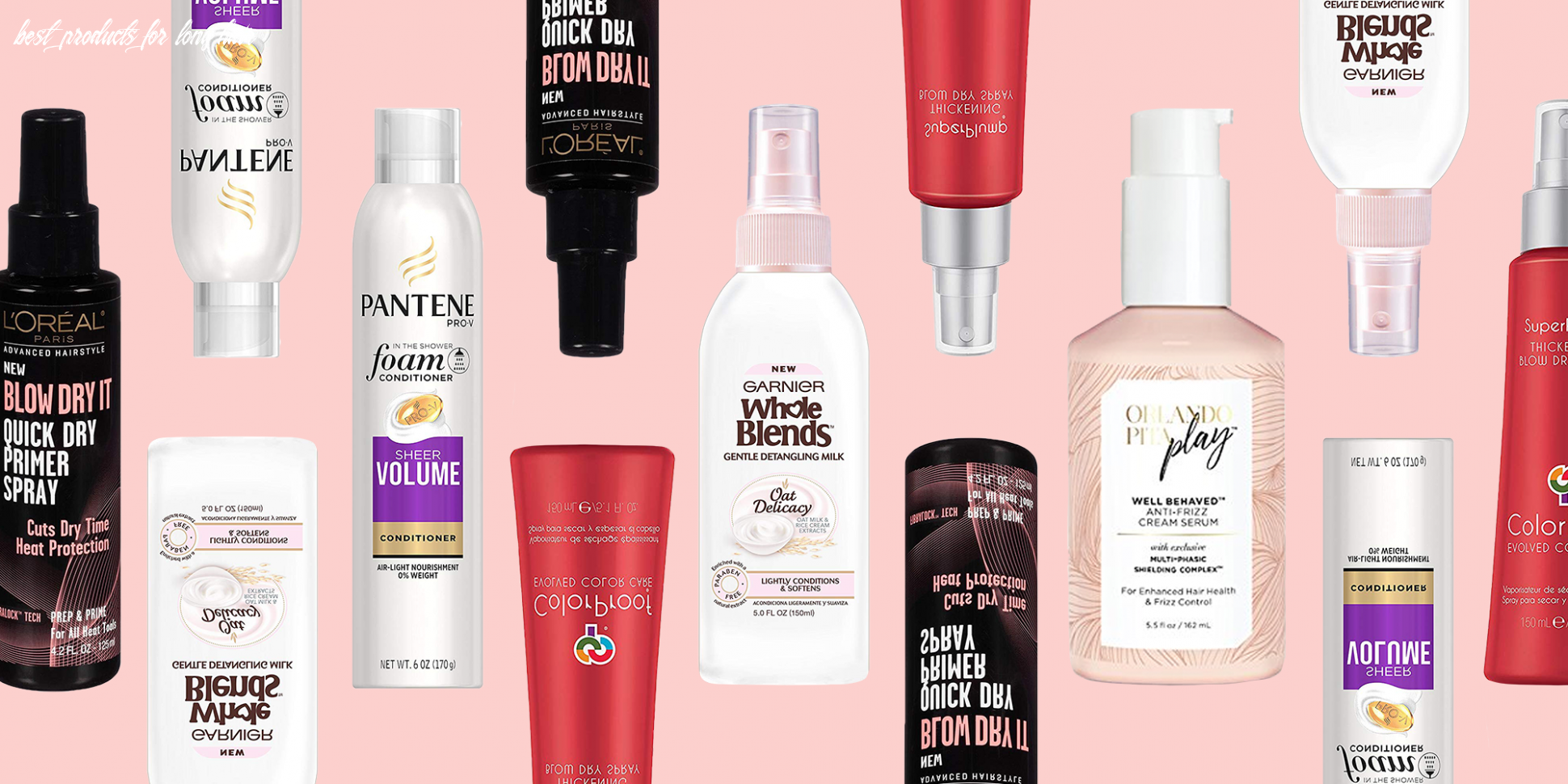 8 best hair products of 8 top hair care, styling, and treatments best products for long hair