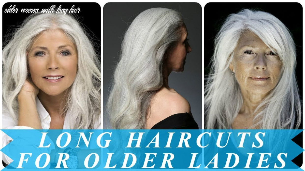 8 best ideas for hairstyles for older women with long hair youtube older women with long hair