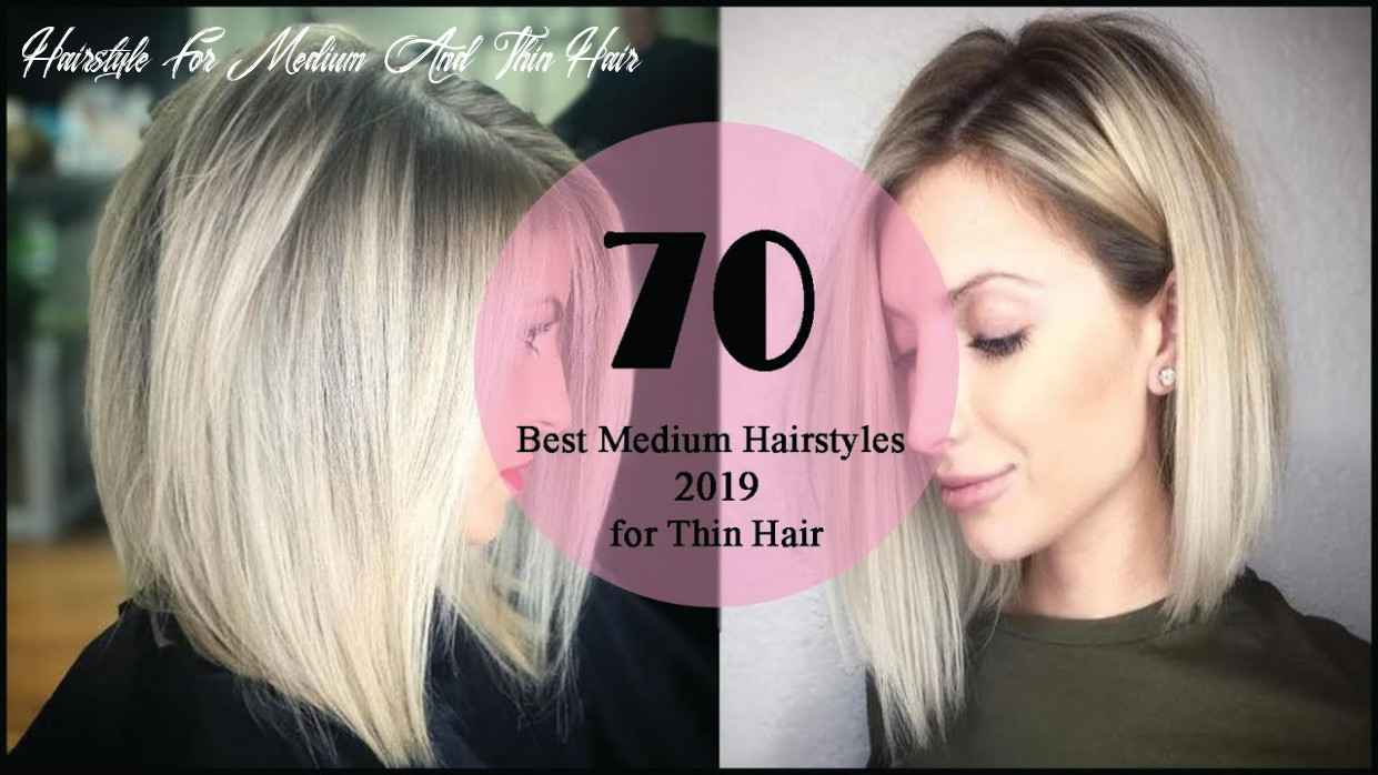 8 best medium hairstyles for thin hair 8 hairstyle trends hairstyle for medium and thin hair