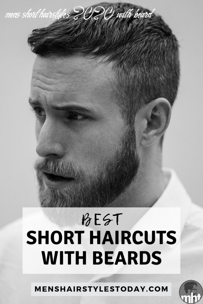 8 best short hairstyles with beards for men (8 guide)   short