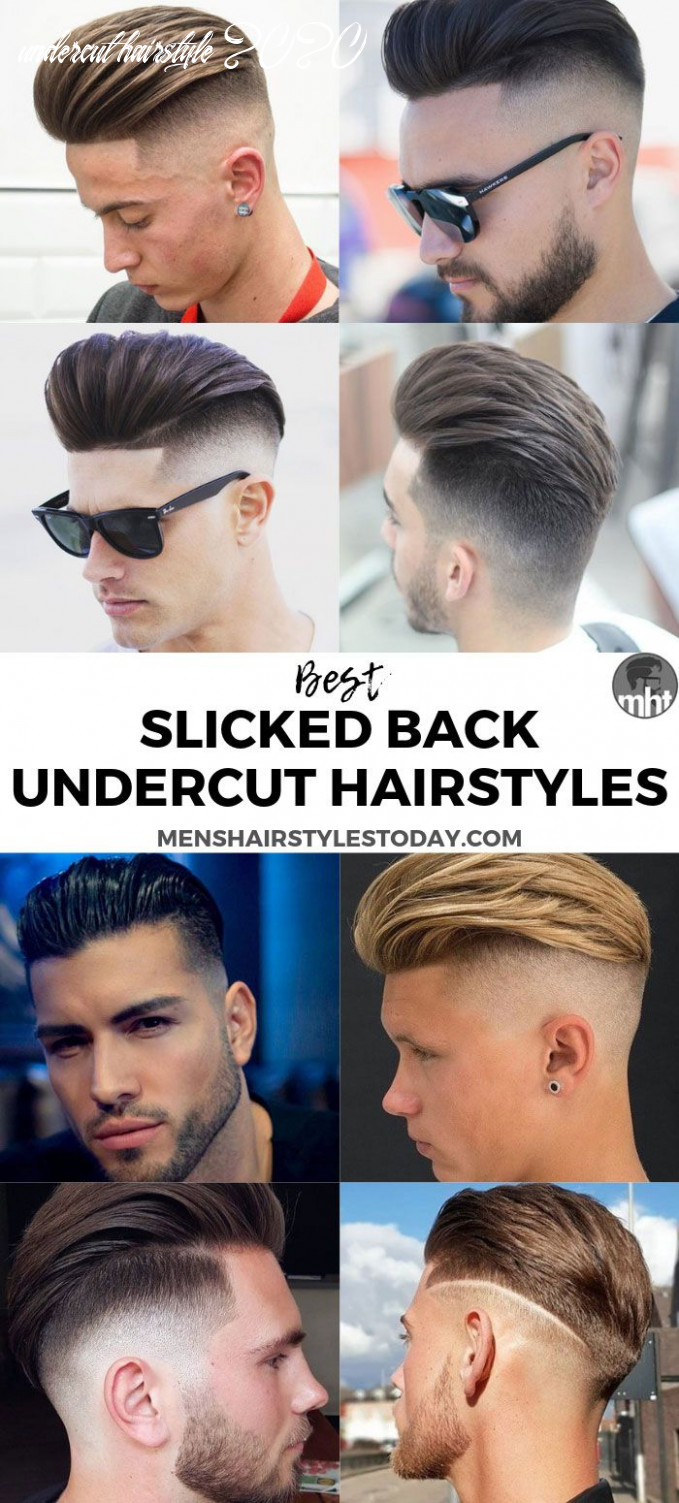 8 best slicked back undercut hairstyles (8 guide) | mens