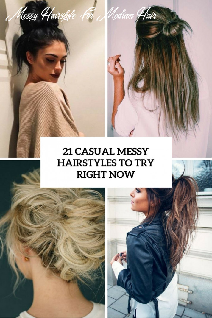 8 casual messy hairstyles to try right now | beauty messy hairstyle for medium hair