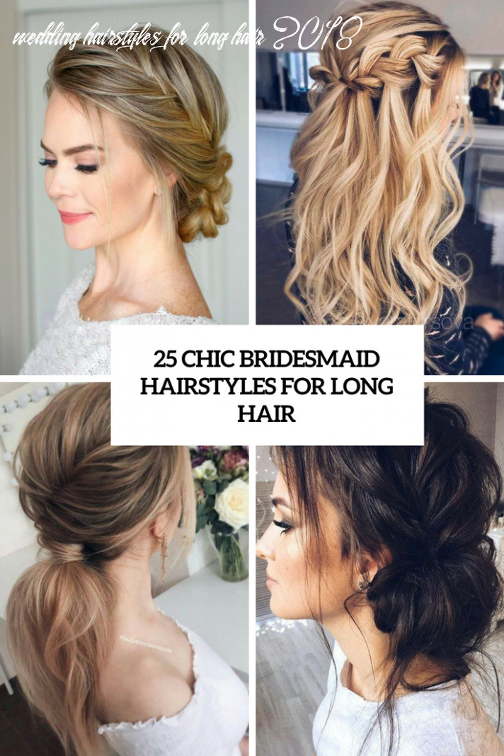 8 chic bridesmaid hairstyles for long hair weddingomania wedding hairstyles for long hair 2018