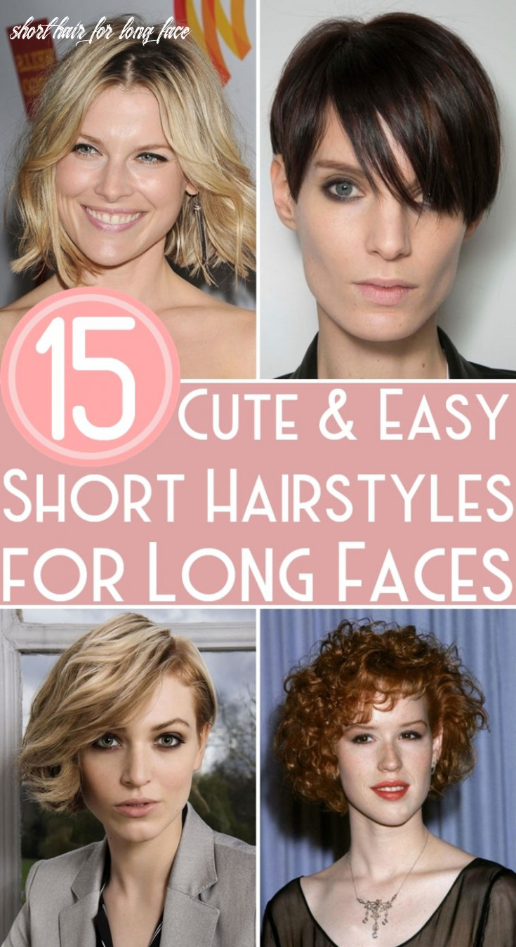 8 cute & easy short hairstyles for long faces short hair for long face