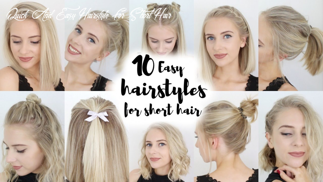 8 easy hairstyles for short hair quick and easy hairstyle for short hair