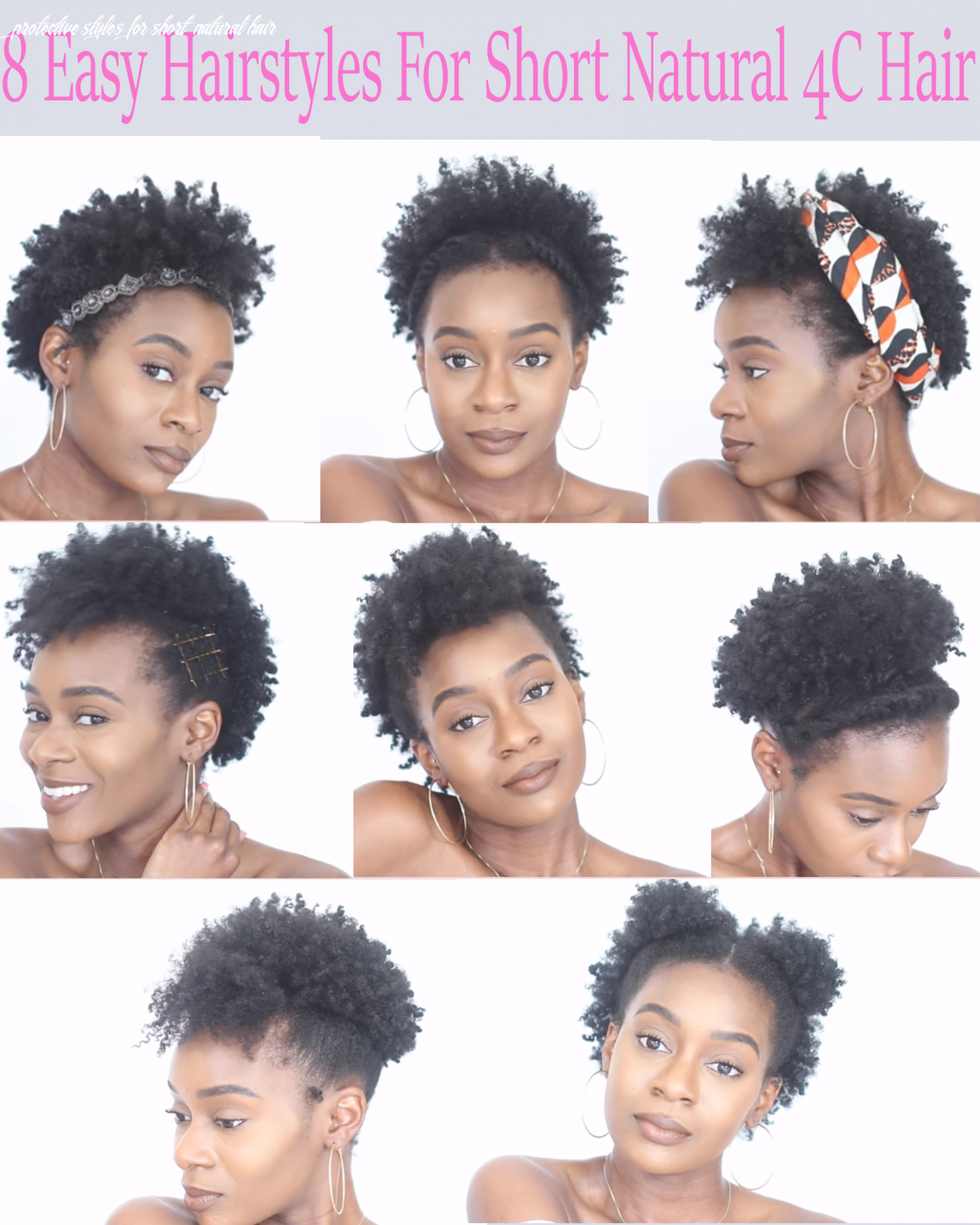 8 easy protective hairstyles for short natural 8c hair that will