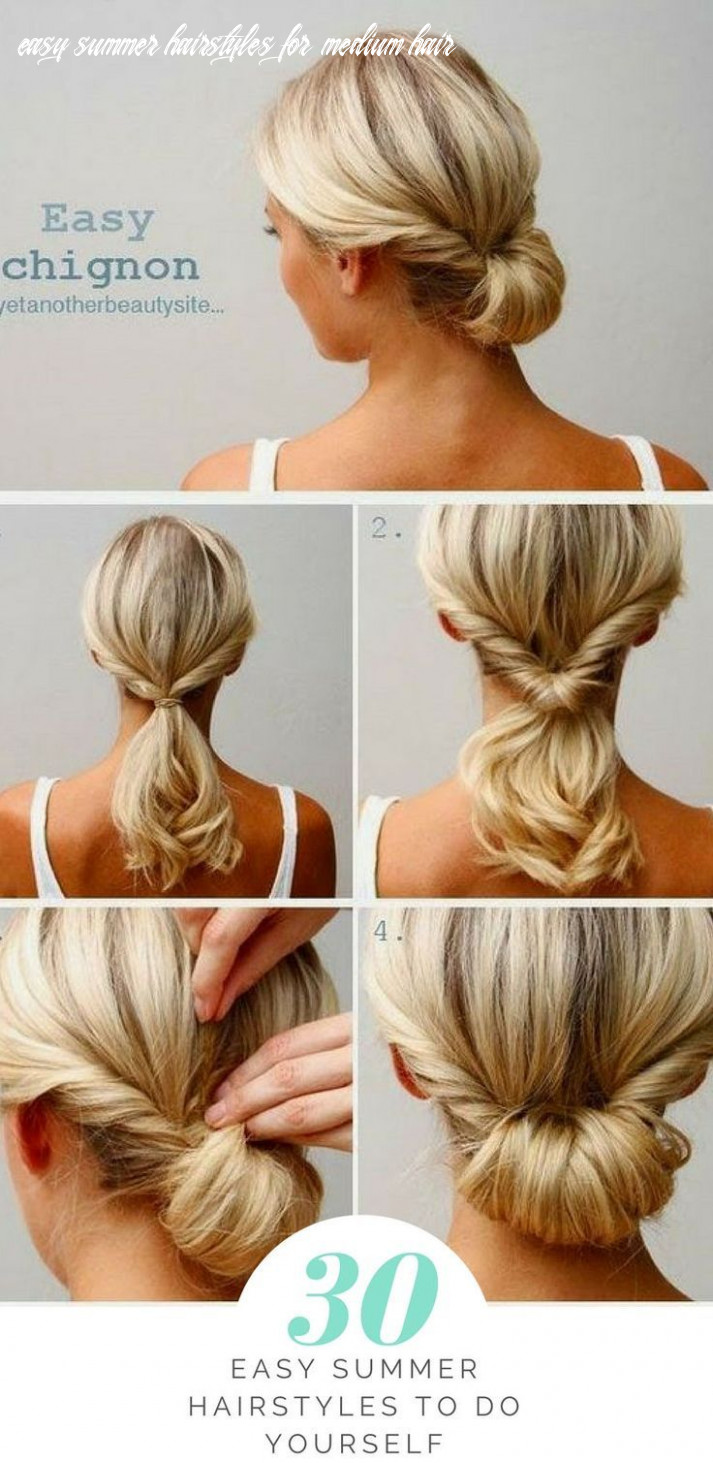 8 easy summer hairstyles to do yourself | hair styles, chignon