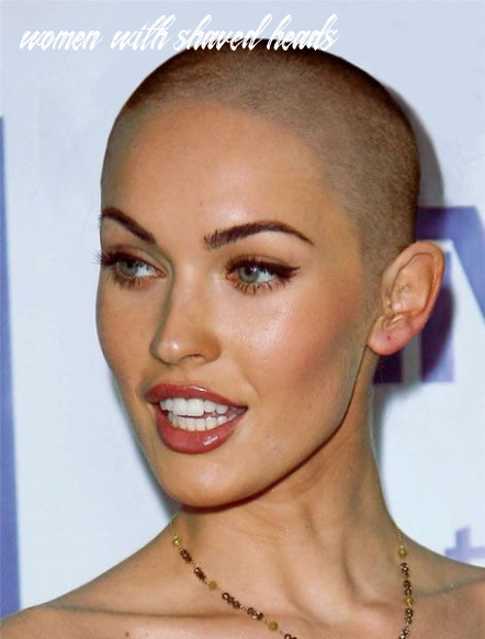 8 gorgeous women who shaved their heads | megan fox haare