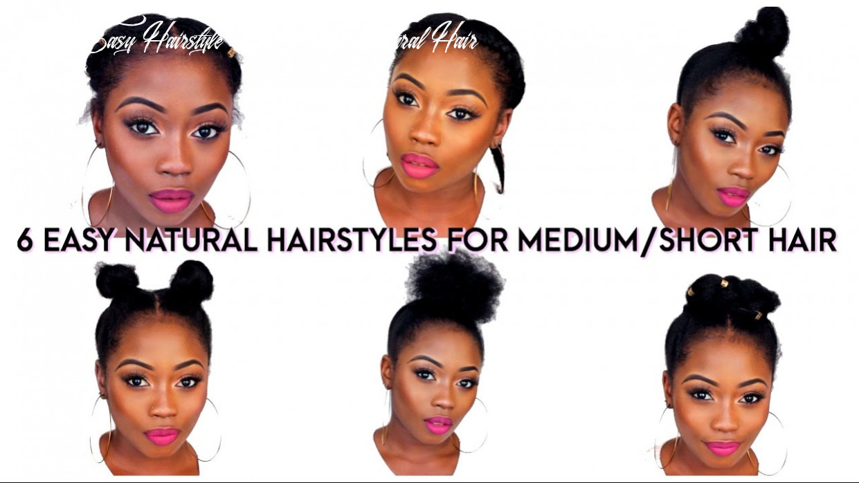 8 Quick Natural Hairstyles for medium length African 8b hair