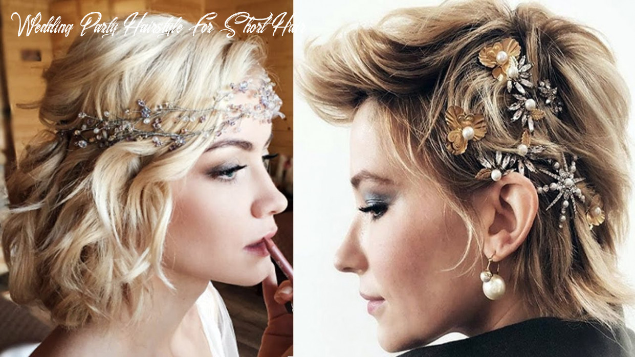 8 short hairstyles for wedding party bridesmaids short hairstyles wedding party hairstyle for short hair