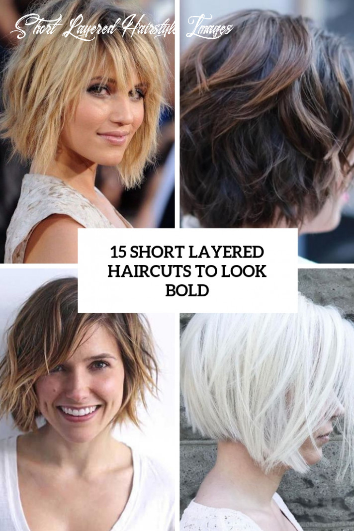 8 short layered haircuts to look bold styleoholic short layered hairstyle images