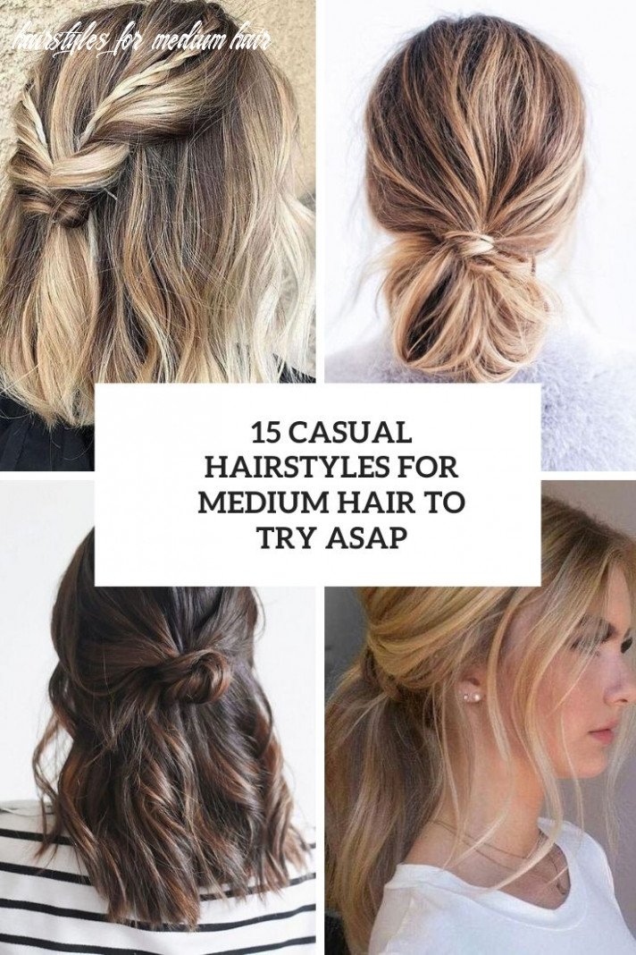 9 casual hairstyles for medium hair to try asap styleoholic hairstyles for medium hair