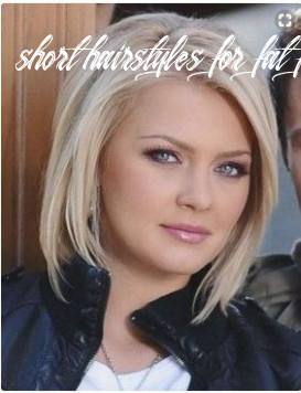 9 cute short hairstyles for round faces with double chin 9