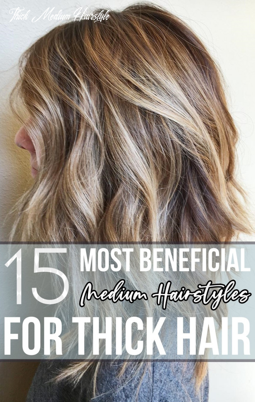 9 most beneficial medium hairstyles for thick hair thick medium hairstyle