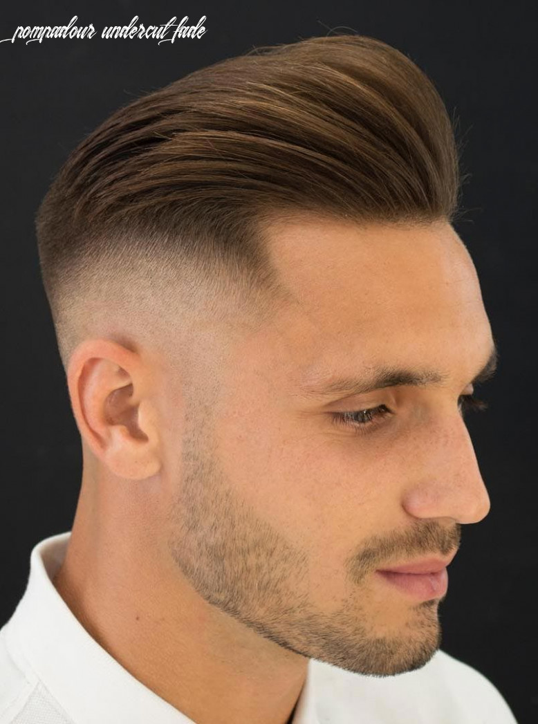 9 pompadour hairstyle variations comprehensive guide pompadour undercut fade