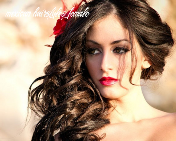 9 super trendy mexican hairstyles for women to try mexican hairstyles female