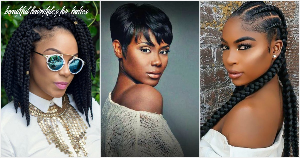 9 trendy african hairstyles for ladies in 99 beautiful hairstyles for ladies