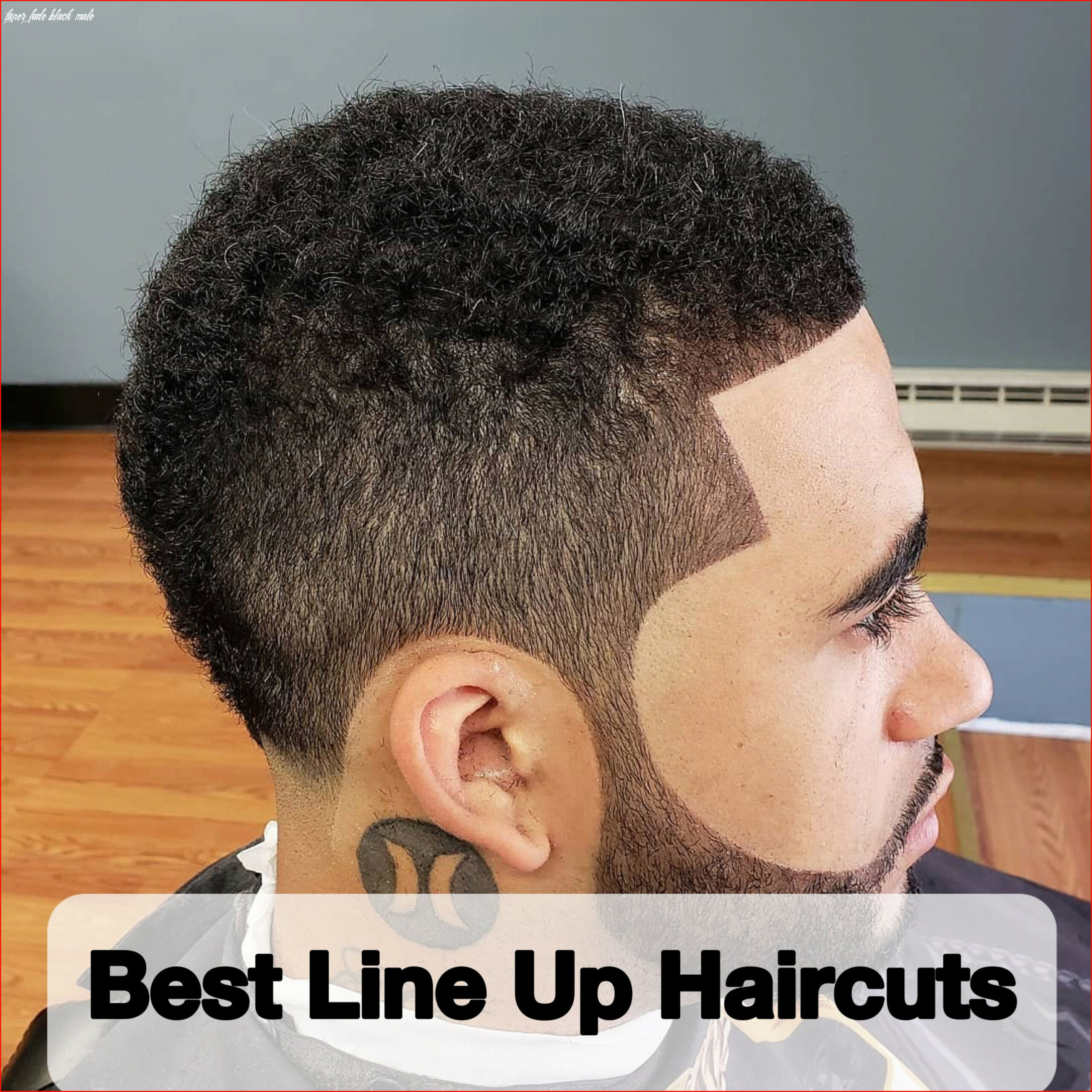 Awesome Taper Fade Haircut Styles for Black Men Picture Of ...