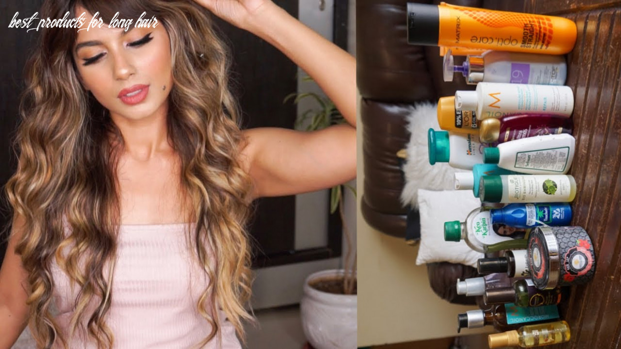 Best hair care products for long hair! coloured, frizzy hair , hairfall, dandruff etc