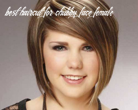 Best Haircuts for Chubby and Round Faces 12 ...