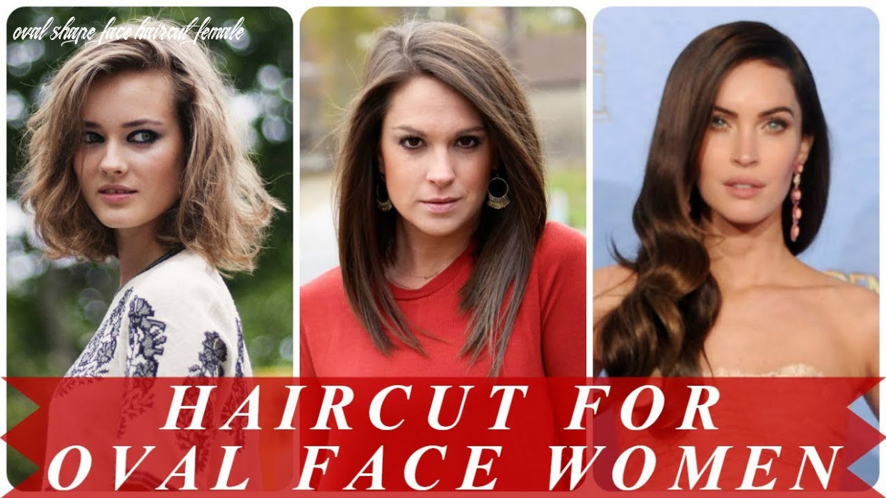 Best hairstyle for oval shaped face 11 youtube oval shape face haircut female
