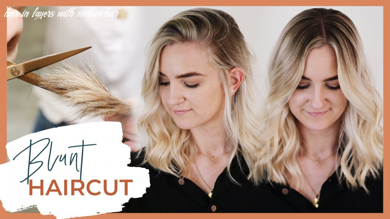 Blunt haircut tutorial with face framing layers medium length | including dry cutting technique hair in layers with medium hair