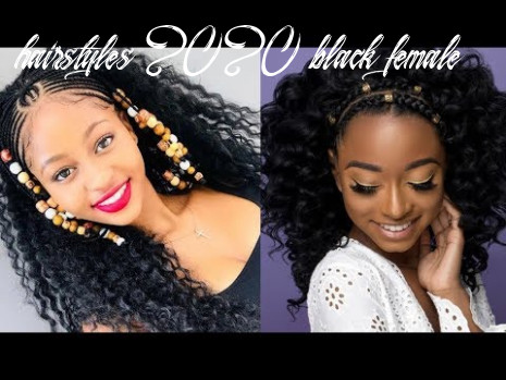 Chic & trendy 9 hairstyles for black women youtube hairstyles 2020 black female