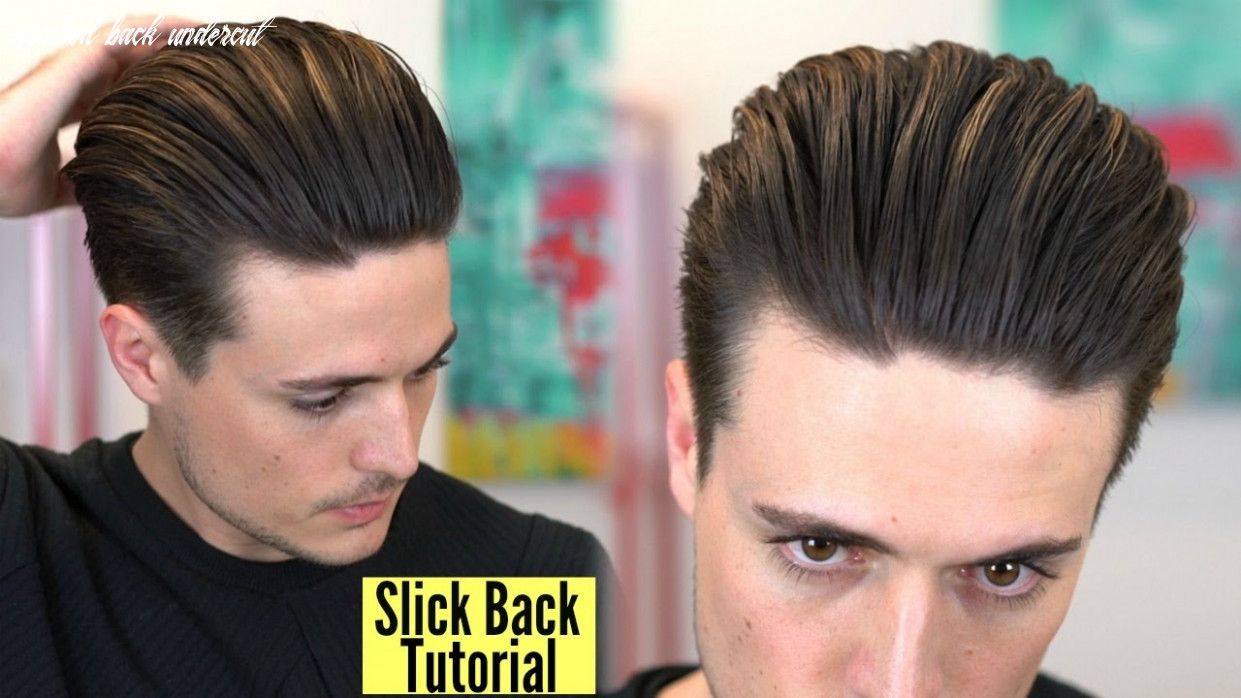 Disconnected undercut popular slick back hairstyle tutorial by blumaan mens hair 11 combed back undercut