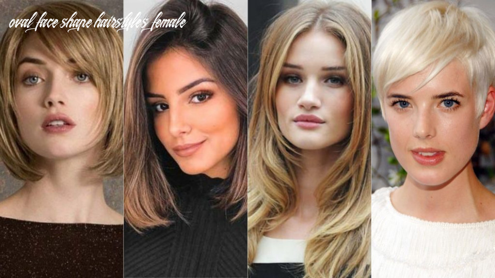 Female haircut models according to face shape – femeout oval face shape hairstyles female