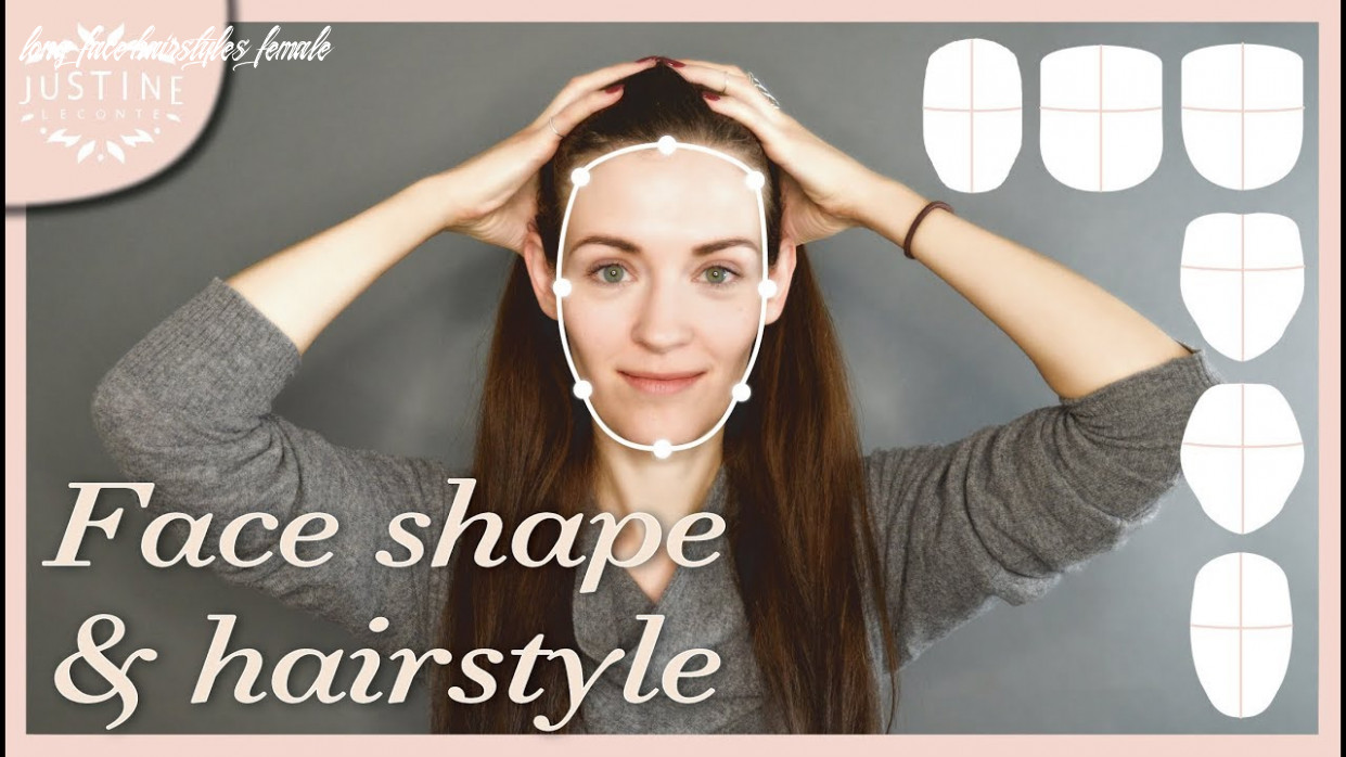 Good hairstyles for your face shape & how to determine your shape   justine leconte long face hairstyles female