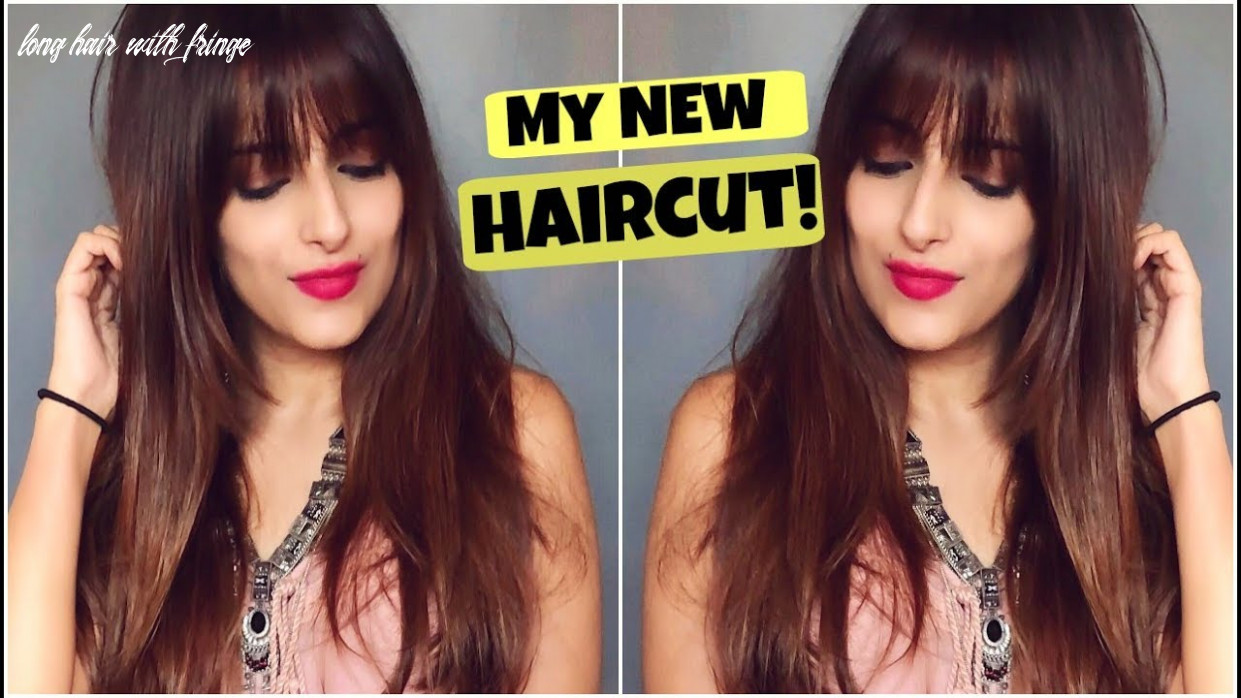 Haircut tips for long hair all about my new haircut with fringes & long layers step by step long hair with fringe