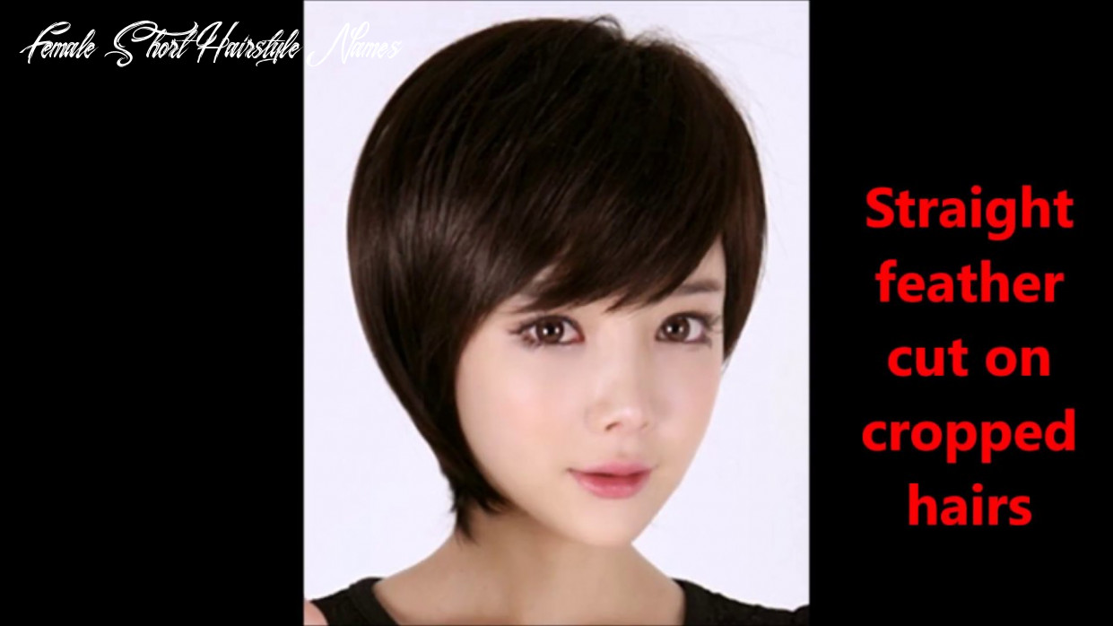 Haircuts name with pics||feather cut hairstyles for short hairs||short hair cut ideas female short hairstyle names