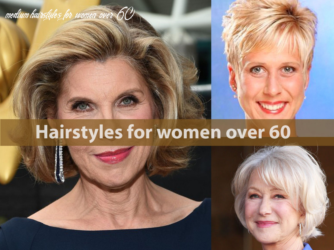 Hairstyles and haircuts for women over 10 hairstyle for women medium hairstyles for women over 60