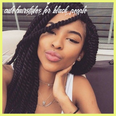Hairstyles for Black People 10 10 Cute Hairstyles for Black ...