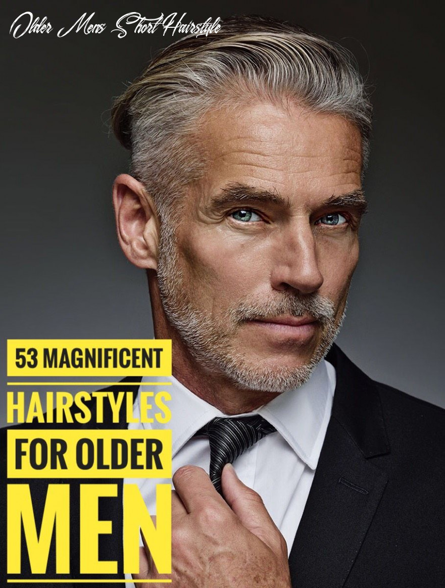 Hairstyles for older men: 10 magnificent ways to style your hair