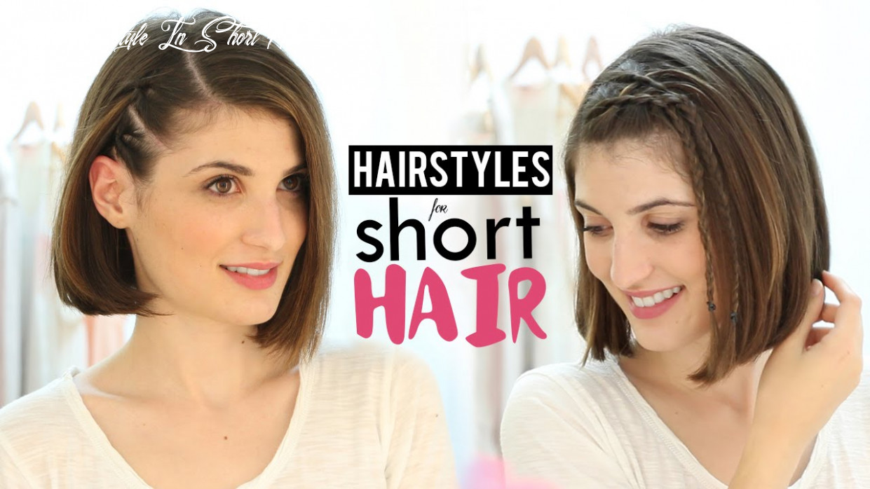 Hairstyles for short hair tutorial girl hairstyle in short hair