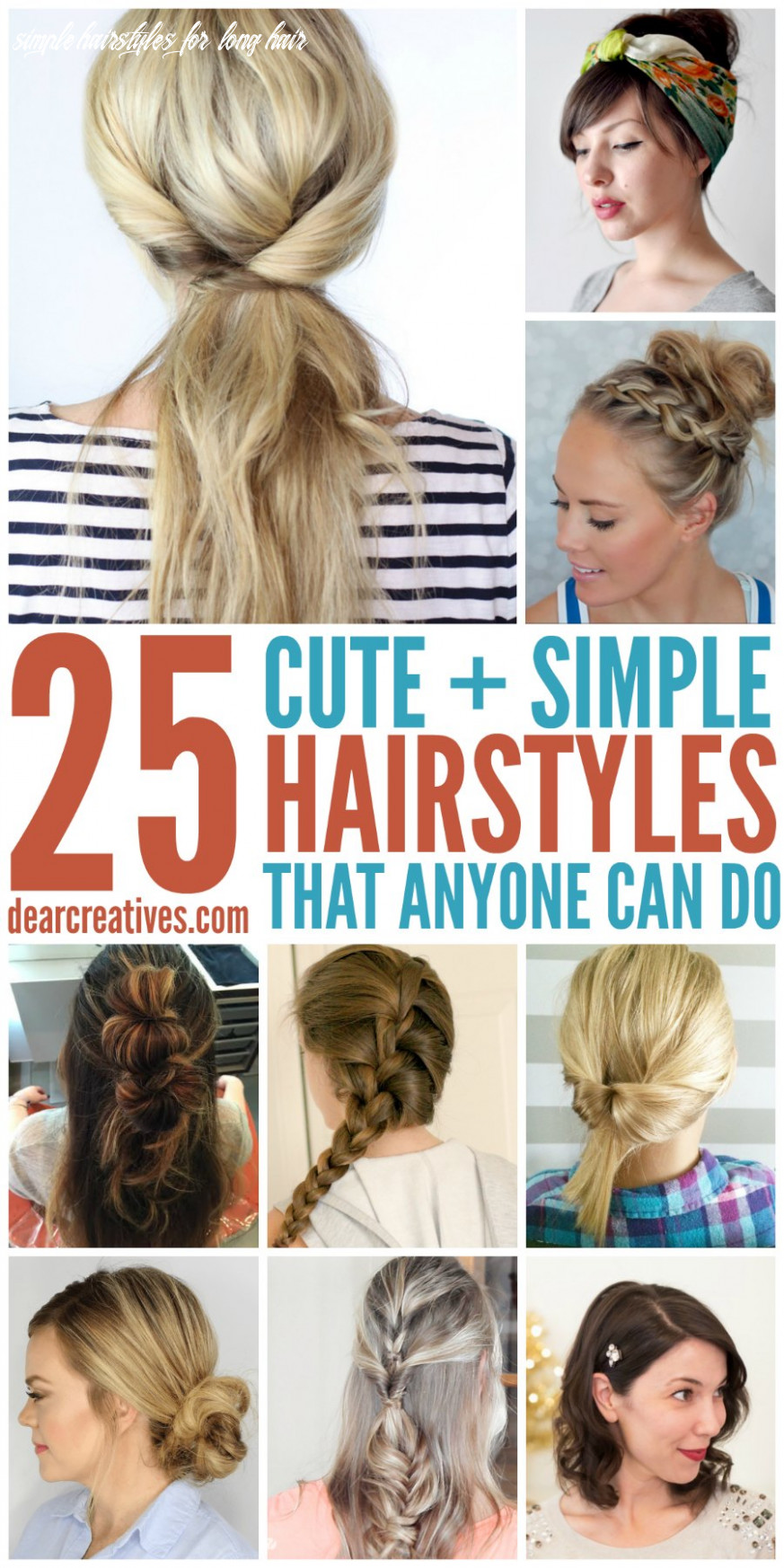 Hairstyles: simple hairstyles for long hair that anyone can do! simple hairstyles for long hair