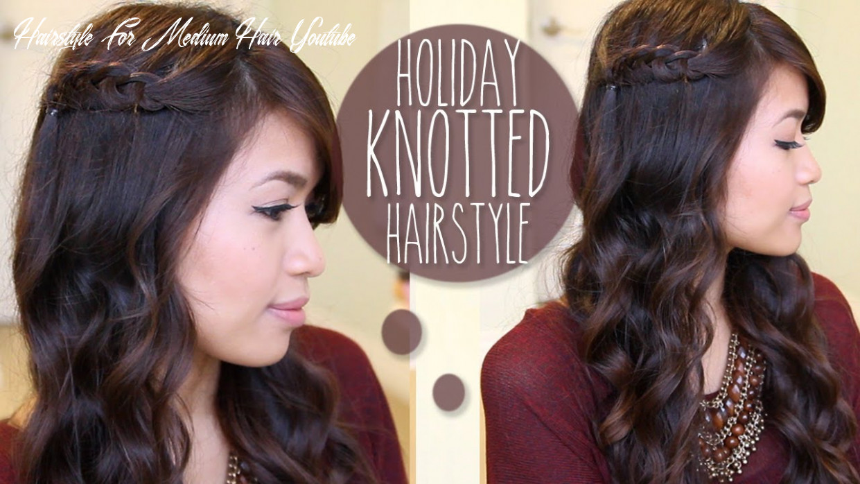 ♥ holiday knotted hairstyle for medium long hair tutorial hairstyle for medium hair youtube