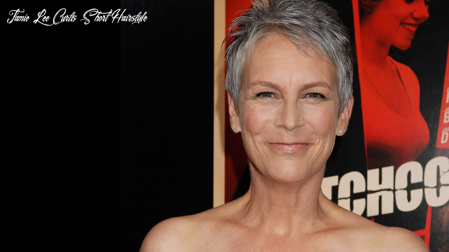 How Jamie Lee Curtis Rocks the Magic of Short Hair for Women Over ...