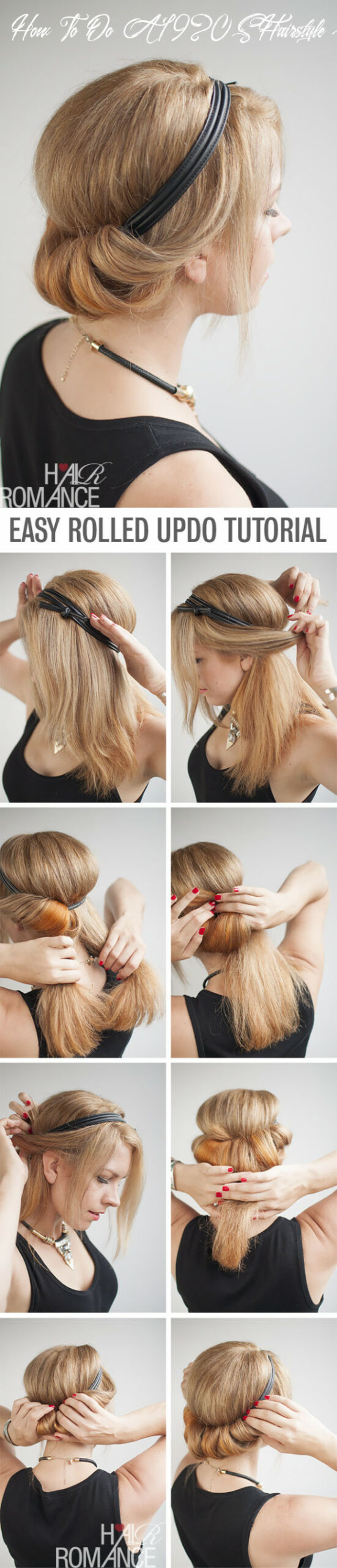 How to do a chic rolled updo - Hair Romance