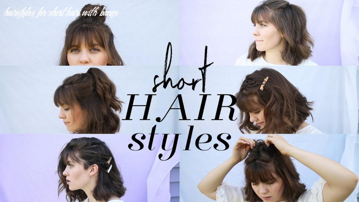 How to style short hair ( bangs) hairstyles for short hair with bangs